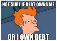 Debt Owns me meme